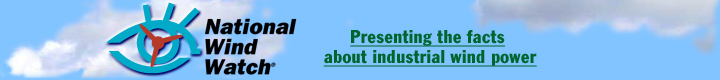 National Wind Watch: Presenting the facts about industrial wind power